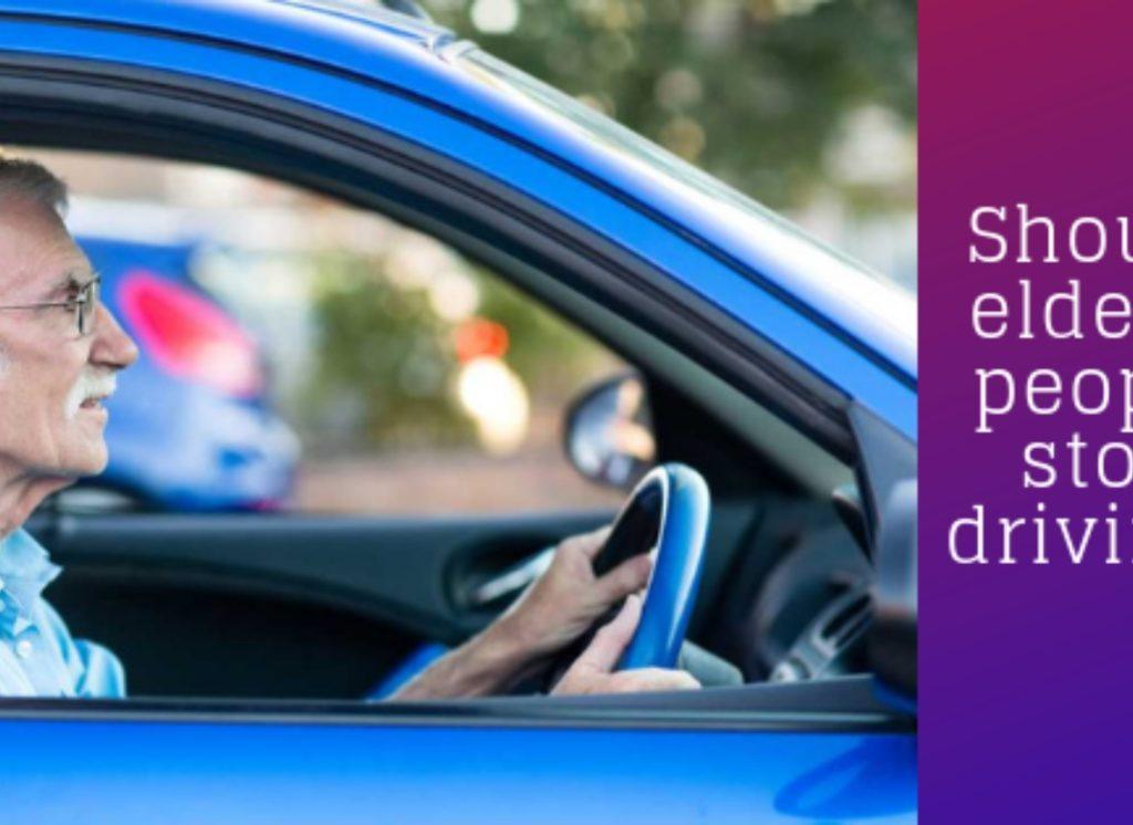Should elderly people stop driving?