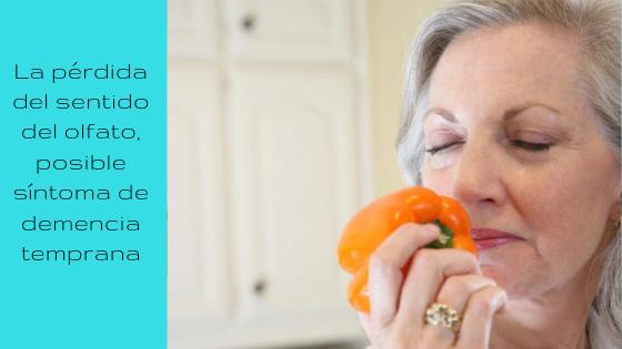 La pérdida del sentido del olfato, posible síntoma de demencia temprana