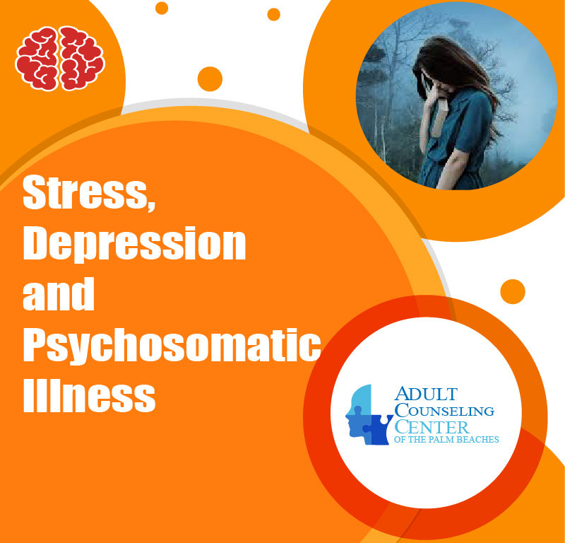 Stress, Depression and Psychosomatic Illness