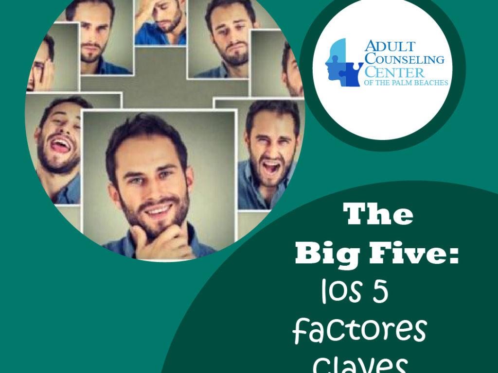 The Big Five: los 5 factores claves de tu personalidad