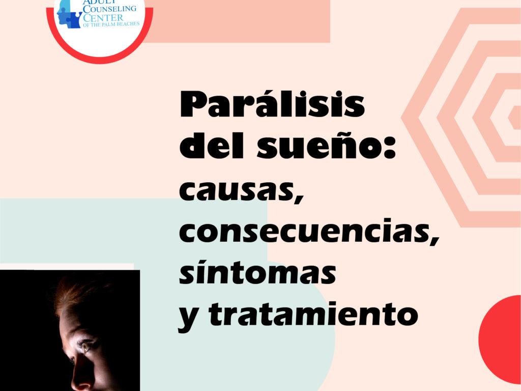 Parálisis del sueño: causas, consecuencias, síntomas y tratamiento