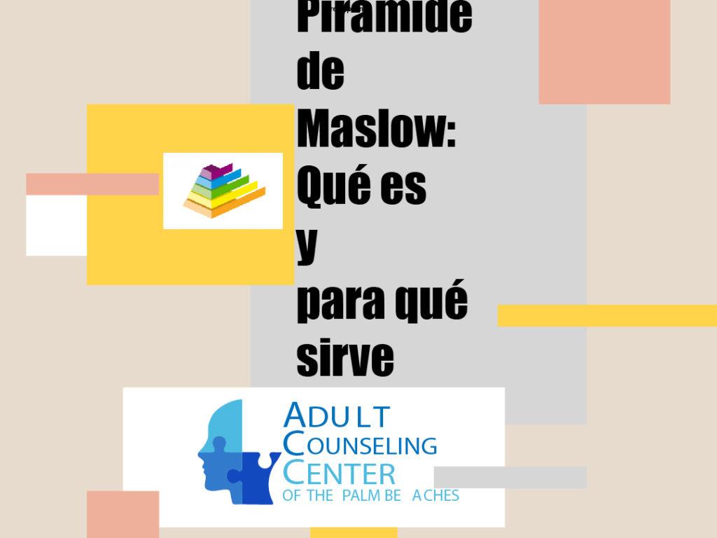 Pirámide de Maslow: Qué es y para qué sirve