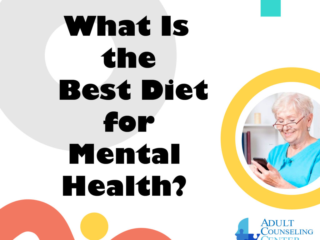 What Is the Best Diet for Mental Health?