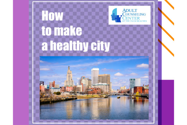 How to make a healthy city